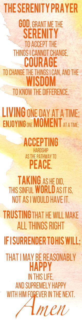 Entire Serenity Prayer by Reinhold Niebuhr