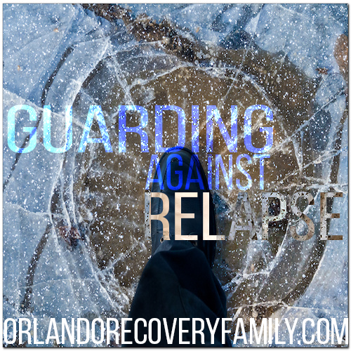 guarding against relapse