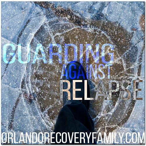 guarding against relapse