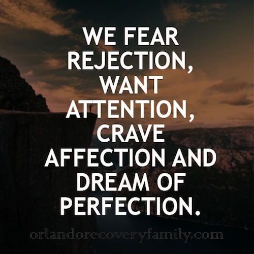 rejection attention affection perfection